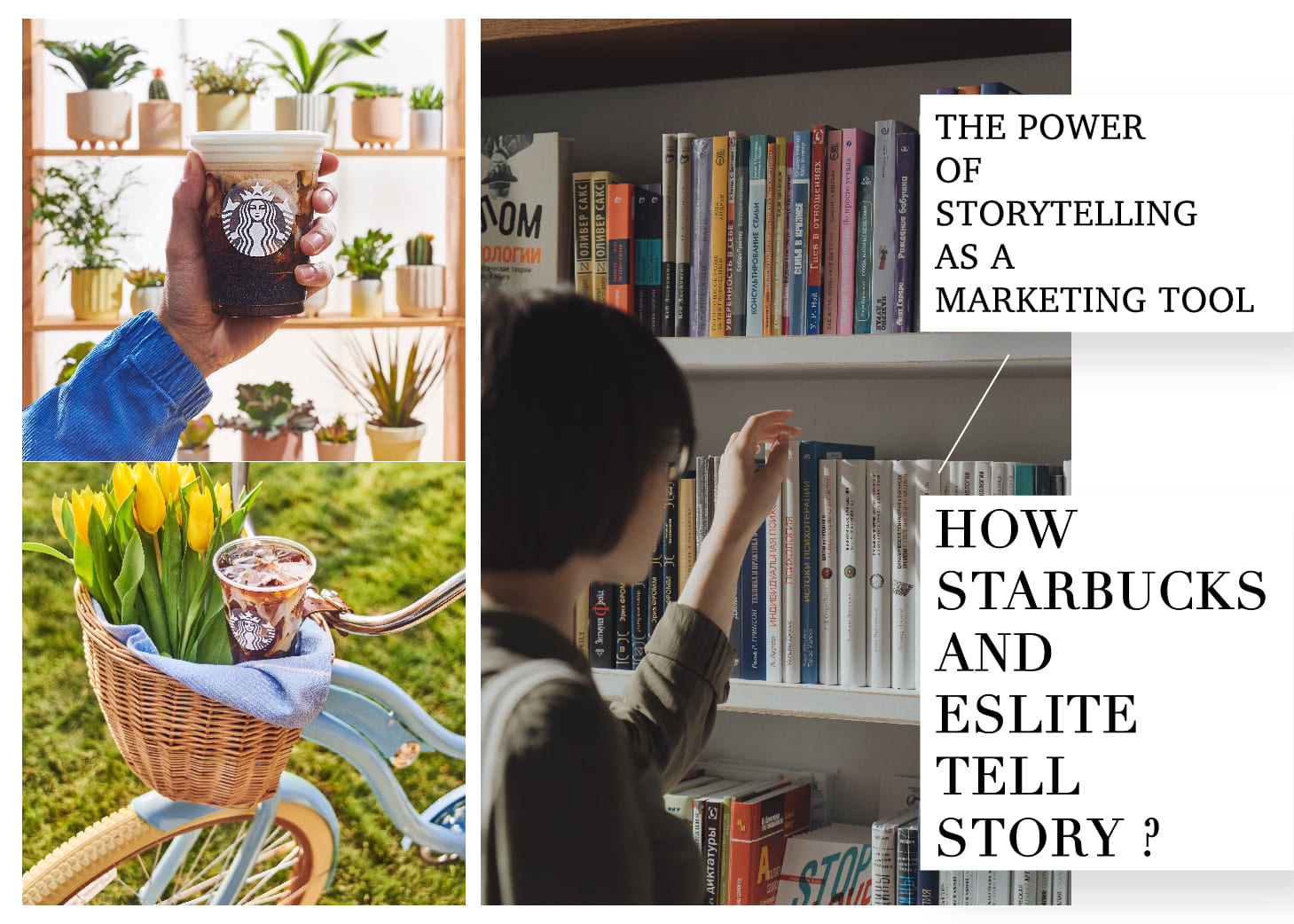 【The Power of Storytelling as a Marketing Tool: How Starbucks and eslite tell story?行銷人】用「故事行銷」幫你的TA貼標籤!連鎖咖啡星巴克、誠品書店也用這招