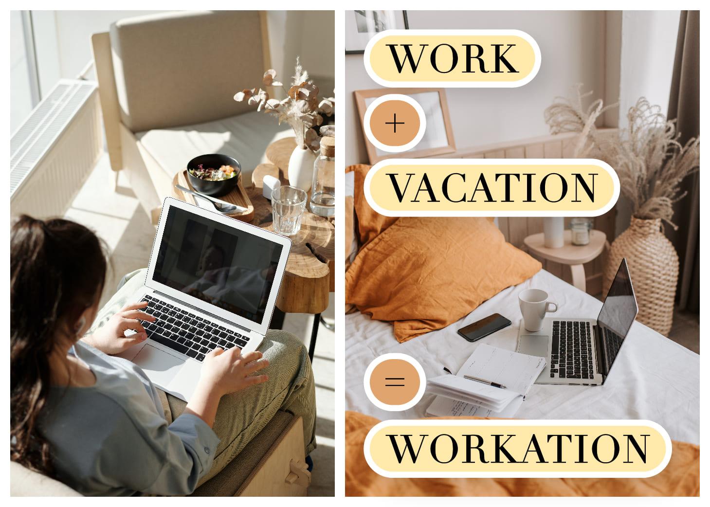 WFH|遠距工作新概念「Work + Vacation = Workaction」你準備好了嗎?