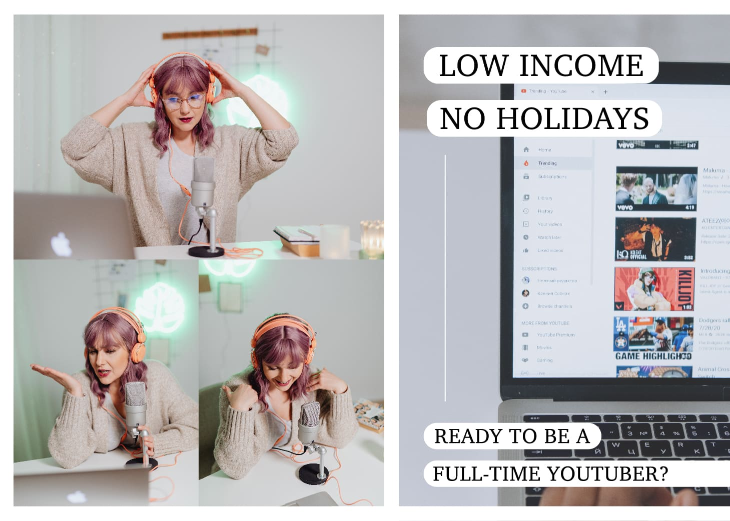 Low Income, No Holidays, Ready To Be A Full-Time Youtuber?自媒體甘苦談|改行做「全職 Youtuber」前,先問自己下面4個問題⋯⋯你的準備夠充分嗎?